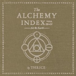 The Alchemy Index Vols. III & IV: Air & Earth