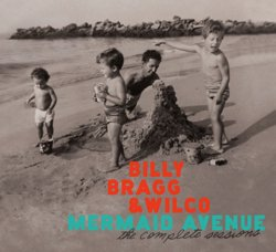 & Billy Bragg - Mermaid Avenue: The Complete Sessions