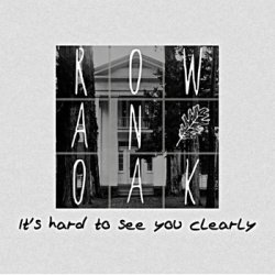 It's Hard To See You Clearly (EP)