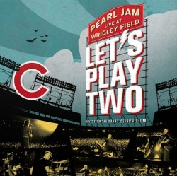 Let's Play Two: Live At Wrigley Field