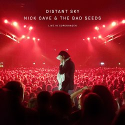 Distant Sky – Nick Cave & The Bad Seeds Live In Copenhagen