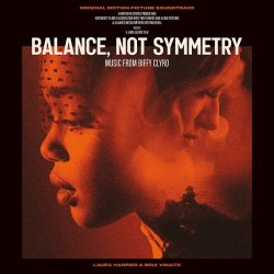 Balance, Not Symmetry (Soundtrack)