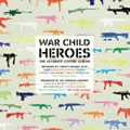 War Child - Heroes Vol. 1