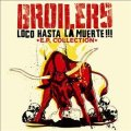 Loco Hasta La Muerta!!! *EP Collection*