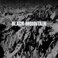 Black Mountain (10th Anniversary Edition)