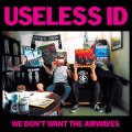 We Don't Want The Airwaves (EP)