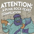 Attention: A Punk Rock Feast Compilation