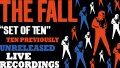 The Fall Live: Set of Ten