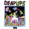 Deap Lips (mit Deap Vally)