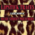 Lipstick Traces (B-Sides)