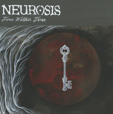 Cover Neurosis Fires Within Fires