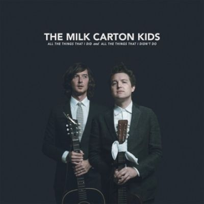 The Milk Carton Kids All The Things