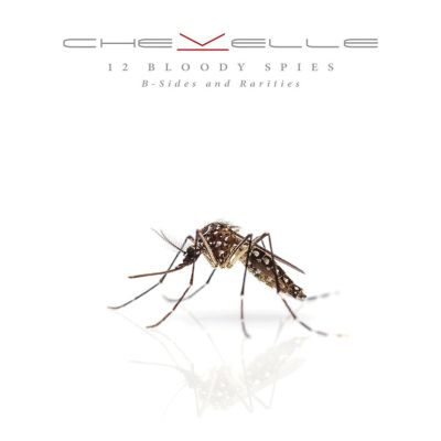 Chevelle - 12 Bloody Spies: B-sides And Rarities