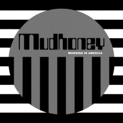 morning in america mudhoney