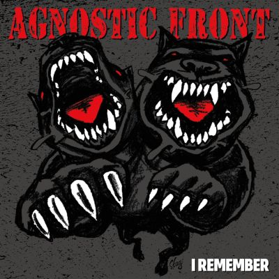 i remember agnostic front
