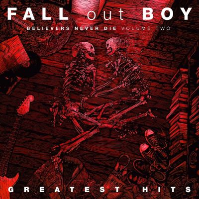fall out boy believers never die volume two